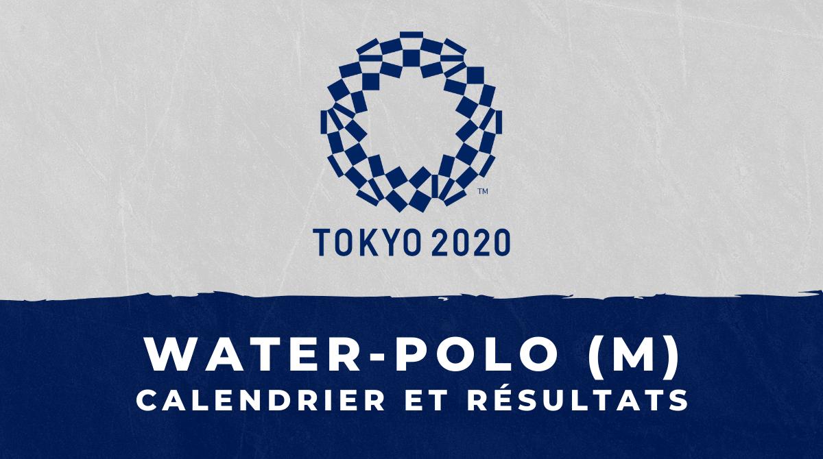 Water-polo masculin - Jeux Olympiques de Tokyo calendrier et résultats