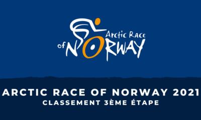 Arctic Race of Norway 2021 le classement de la 3ème étape