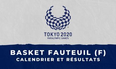 Basket fauteuil féminin - Jeux Olympiques de Tokyo calendrier et résultats