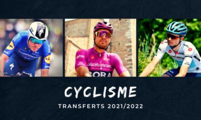 Cyclisme - Transferts 2021-2022 - Le tableau du mercato