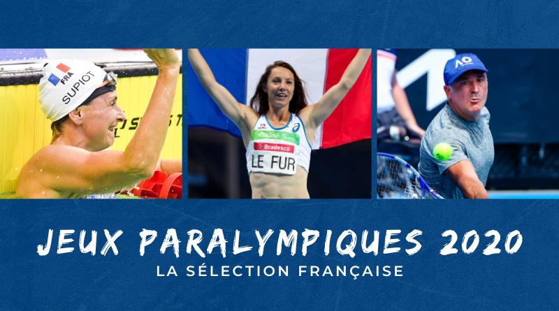 Jeux Paralympiques de Tokyo 2020 la sélection française discipline par discipline