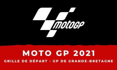 MotoGP - Grand Prix de Grande-Bretagne 2021 - la grille de départ
