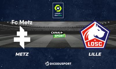 Pronostic Metz - Lille, 1ère journée de Ligue 1