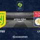 Pronostic Nantes - Lyon, 4ème journée de Ligue 1