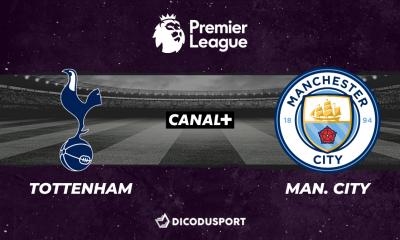 Pronostic Tottenham - Manchester City, 1ère journée de Premier League