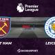 Pronostic West Ham - Leicester, 2ème journée de Premier League