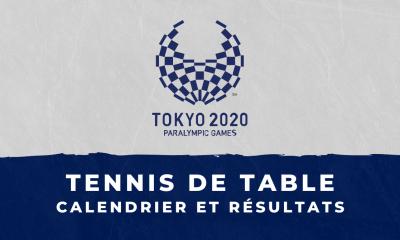 Tennis de table - Jeux Paralympiques de Tokyo : calendrier et résultats