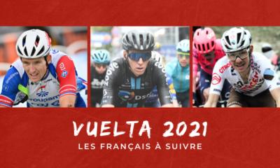 Tour d'Espagne 2021 Les Français à suivre sur la Vuelta