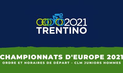 Championnats d'Europe Ordre et horaires de départ du contre-la-montre juniors hommes
