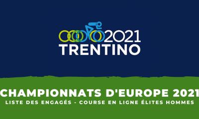 Championnats d'Europe : la liste des engagés de la course en ligne élites hommes