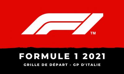 F1 - Grand Prix d'Italie 2021 la grille de départ