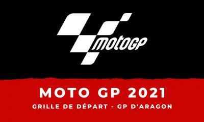 MotoGP - Grand Prix d'Aragon 2021 la grille de départ
