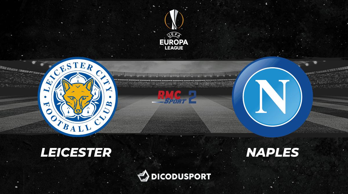 Pronostic Leicester - Naples, 1ère journée de la Ligue Europa