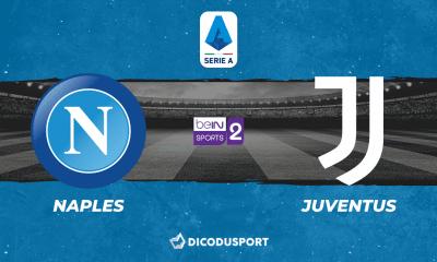 Pronostic Naples - Juventus Turin, 3ème journée de Serie A