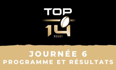 Calendrier Top 14 2021/2022 - 6ème journée : Programme TV et résultats